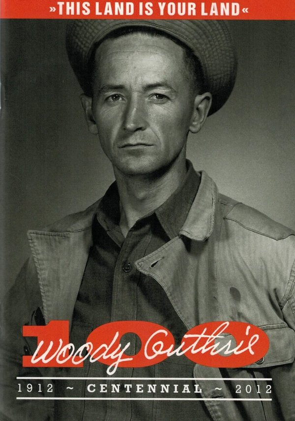 Woody Guthrie 100
